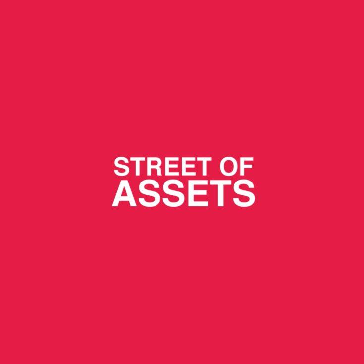 Street Of Assets